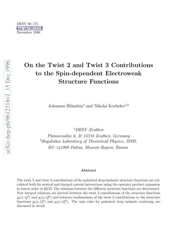 J. Blümlein - On the Twist 2 and Twist 3 Contributions to the Spin-dependent Electroweak Structure Functions