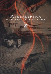 The Life Burns Tour by Apocalyptica
