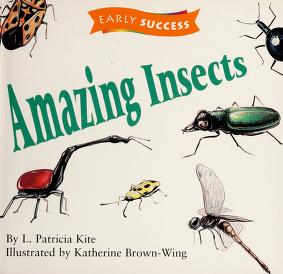Cover of: Amazing insects (Early success) | L. Patricia Kite