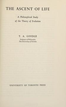 Cover of: The ascent of life | T. A. Goudge