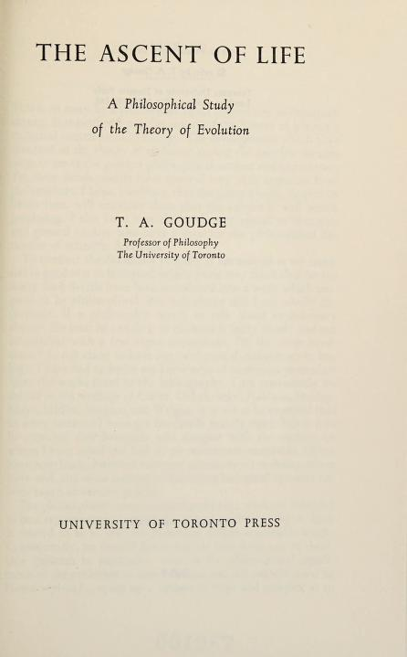 The ascent of life by T. A. Goudge