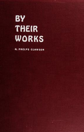 Cover of: By their works | Hamilton Phelps Clawson