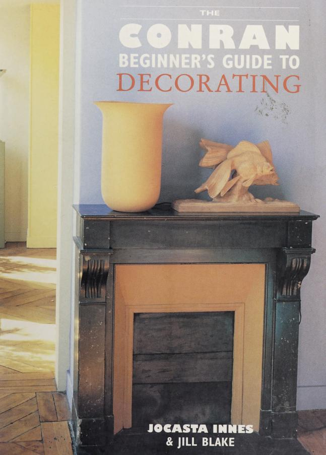 The Conran beginner's guide to decorating by Jocasta Innes