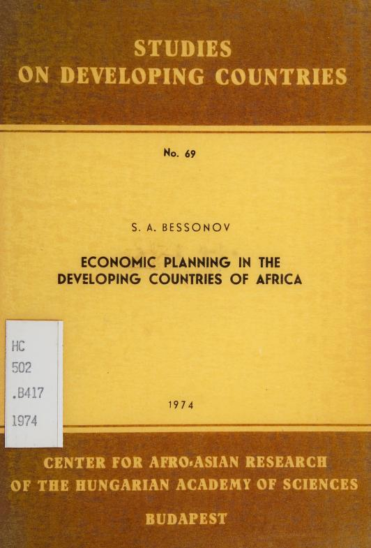 Economic planning in the developing countries of Africa by S. A. Bessonov