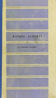 Cover of: La arboleda perdida   Rafael Alberti