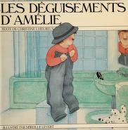 Cover of: Les Deguisements D'Amelie | Mireille LeVert, Christine L'Heureux