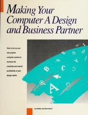 Cover of: Making your computer a design and business partner | Lisa Walker