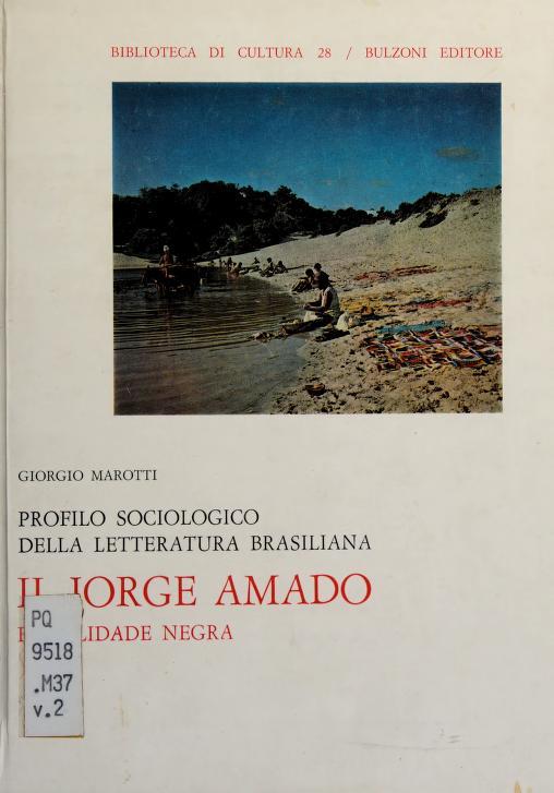 Profilo sociologico della letteratura brasiliana by Giorgio Marotti