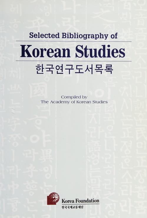Selected bibliography of Korean studies by Academy of Korean Studies