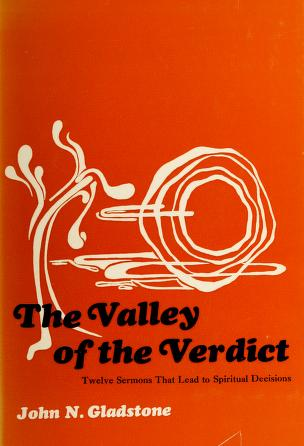 Cover of: The valley of the verdict | John N. Gladstone