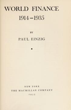 Cover of: World finance since 1914   Einzig, Paul